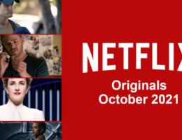 Netflix Originals Coming to Netflix in October 2021