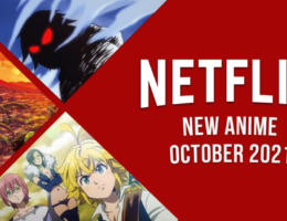 New Anime on Netflix in October 2021