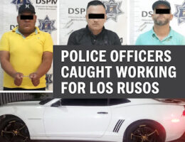 Police Officers Caught Working for Los Rusos and Los Wonders in San Luis Rio, Sonora