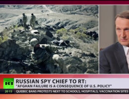 Russian Spy Chief Says How the Afghan Debacle Unfolded Should Be Shared By The The U.S. Intelligence Community And The US State Department
