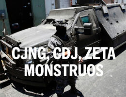 The Armored Monstruo Trucks Of The CJNG, The CDG, & Los Zetas