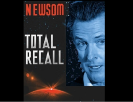 TOTAL RECALL, WEEK 3: The Countdown to the Special Gavin Newsom Recall Election