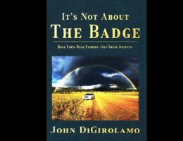 Book Review: 'It's Not About the Badge' Shines the Spotlight on the Uniqueness of Small-Town Policing