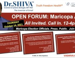 BREAKING: ON THURSDAY — DR. SHIVA INVITES MARICOPA ELECTION OFFICIALS TO OPEN DIALOG ON AUDIT RESULTS