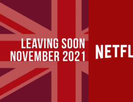 Movies & TV Shows Leaving Netflix UK in November 2021